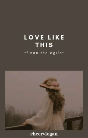 Love Like This ↦ Finan the Agile | The Last Kingdom by cheerylogan