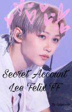 Secret Account - Lee Felix FF by Lylya2018