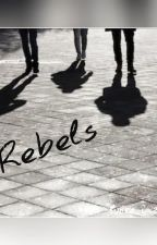 Rebels by lukrecia26