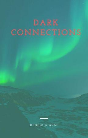 Dark Connections by RLGraf