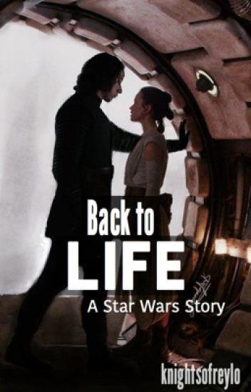 back to life » reylo
