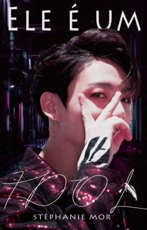 Ele é um idol ♪ BTS by readsmor
