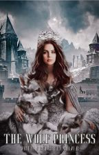 The Wolf Princess by BrinleyWalker