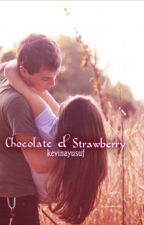 Chocolate & Strawberry [SLOW UPDATE] by kevinayusuf