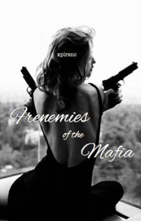 Frenemies of the Mafia by xplrsnc