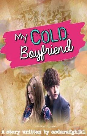 My Cold Boyfriend by asdarafghjkl