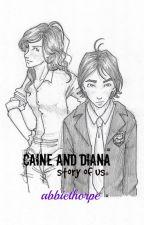 Caine and Diana || ˢᵗºʳʸ ºf ᵘˢ by daeemon