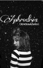Aphrodisia by UniversalJailee