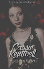 Cassie Kentwell [1] - Slytherin Secret [HP-FF] ✔ by LeenaMikaelson