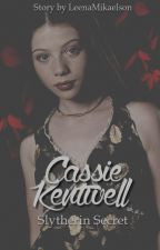 Cassie Kentwell [1] - Slytherin Secret [HP-FF] ✔ by LeenaMikaelson