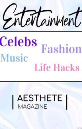 Entertainment by TheAestheteMagazine