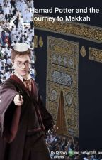 Hamad Potter and the Journey to Makkah (Harry Potter Muslim Parody) by CyShyy