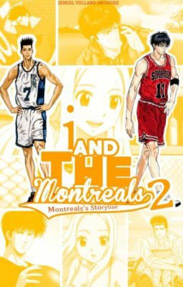 I And The Montreals 2 (Completed)