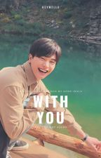 WITH YOU • Motivational sayings by K-Pop idols by heymello