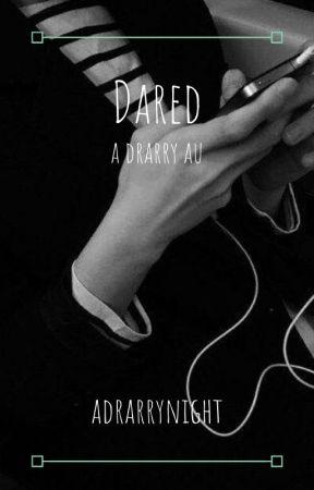 Dared // Drarry AU by adrarrynight