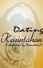Dating Kasintahan (Short poem) by Alexandrea29