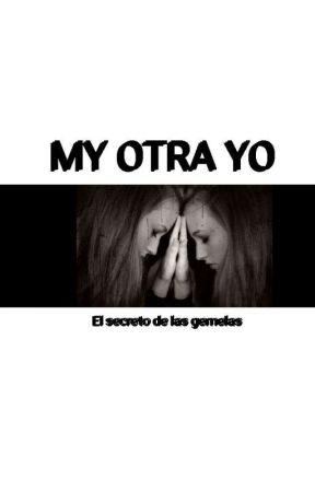 MY OTRA YO by maryeli1620
