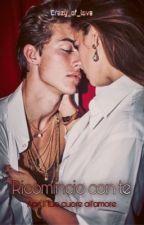 Ricomincio con te. by crazy_of_love