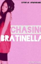 Chasing Bratinella ~~ON HOLD~~ by ChxrsseReese