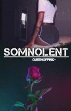 Somnolent by QueenOfPink-