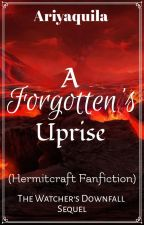 A Forgotten's Uprise (Sequel to TWD) by Ariyaquila