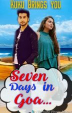 SEVEN DAYS IN GOA by kuku369