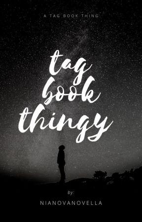Tag Book Thingy by nianovanovella
