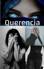 Querencia ( Tony Stark's Daughter ) by herehavesomefanfic