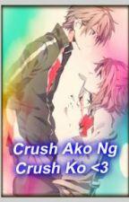 Crush Ako Ng Crush Ko <3 (Short Story) by Frances2000_Carlz