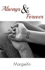 Always&Forever  by MargieXn