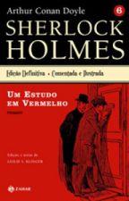 Sherlock Holmes - Um estudo em vermelho - Sir Arthur Conan Doyle by MarcelaMagalhes
