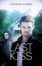 Last Kiss (Klaus & Elijah Mikaelson) by CheyenneBarnett