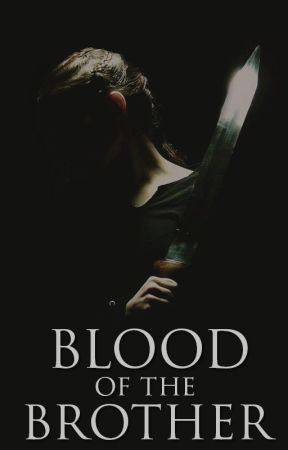 Blood of the Brother by VictoriaKaer