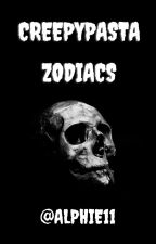 Creepypasta Zodiacs □ by Alphie11