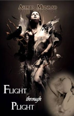 Flight through Plight [one-shot] by TheOmega