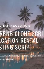 Airbnb Clone Script | Vacation Rental Listing Script | Dexterity Solution by maxwellphp