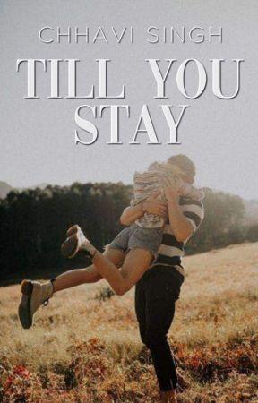 Till You Stay by chhavi4778