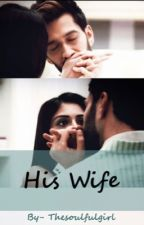 His Wife by Thesoulfulgirl