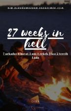 27 Weeks in Hell by qxdibaqx