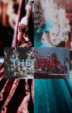 THE END by xo_girlboss_xo