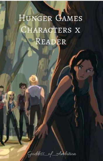 Hunger Games Characters X Reader Goddess Of Ambition Wattpad
