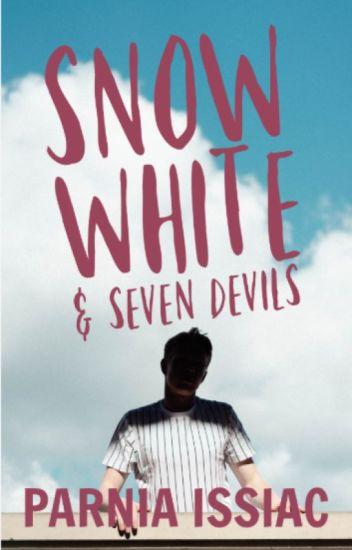 Snow White and Seven Devils (Rewrite)