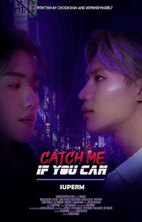 Catch Me If You Can |⌖SuperM [ENG version.] by ExpensiveGirl7