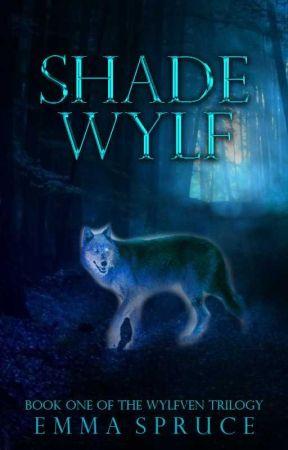 Shadewylf (Book One of the Wylfven Trilogy) by SpruceWolf
