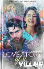 Love Story Of A Villain💫💞 ✓ by saumyagulati19