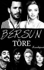 BERSUN (Töre) by karanliginvarisi