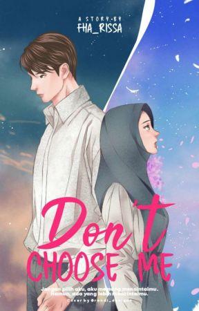 Don't Choose Me (Sequel Mommy untuk Manda) by Fha_Risa