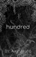 hundred by AvrinaYuno
