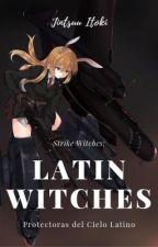 Strike Witches: Las Brujas Latinas del Escuadron 205 by Jintsuu