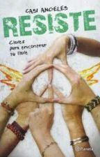 RESISTE - Casi Angeles - claves para encontrar tu llave by JackelineGutierrezVi